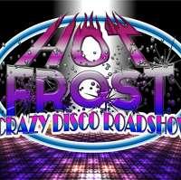 Hot Frost Crazy Disco Roadshow