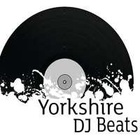 Yorkshire DJ Beats